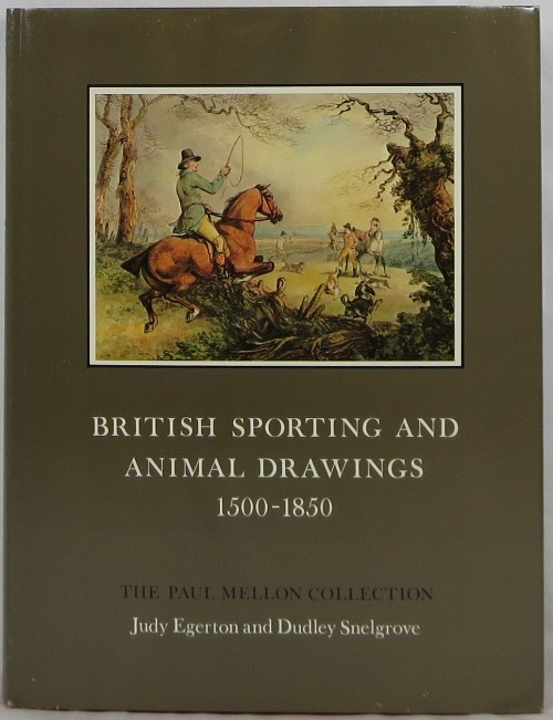 Image for British Sporting and Animal Drawings 1500-1850: The Paul Mellon Collection