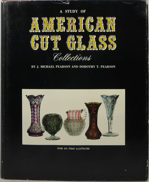 Image for A Study of American Cut Glass Collections
