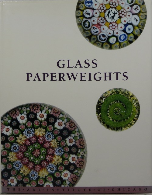 Image for Glass Paperweights in the Art Institute of Chicago