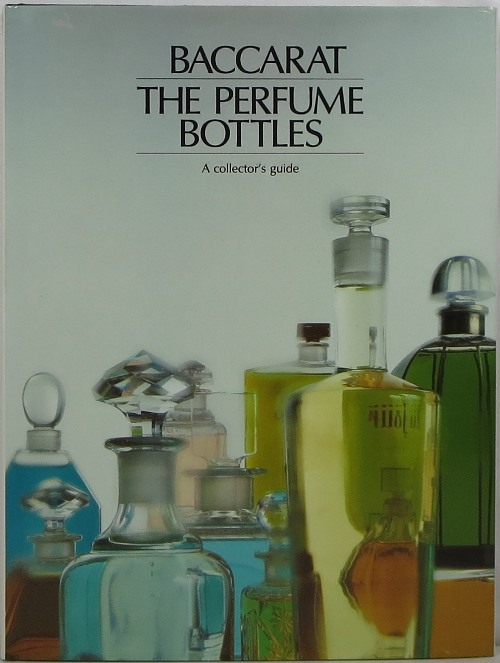 Image for Baccarat, The Perfume Bottles: A Collector's Guide