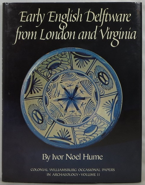 Image for Early English Delftware from London and Virginia