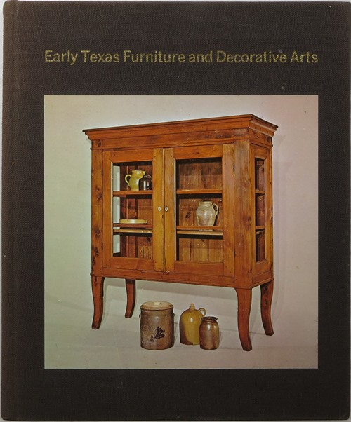Image for Early Texas Furniture and Decorative Arts