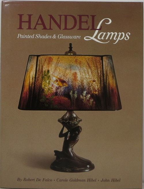 Image for Handel Lamps: Painted Shades and Glassware