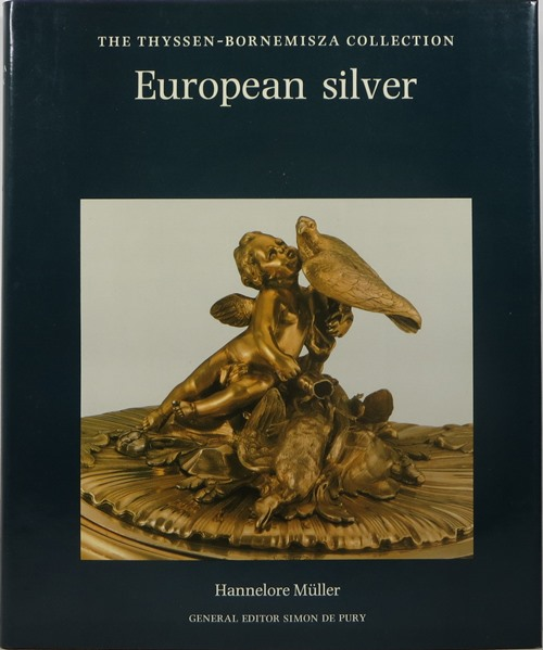 Image for European Silver: The Thyssen-Bornemisza Collection