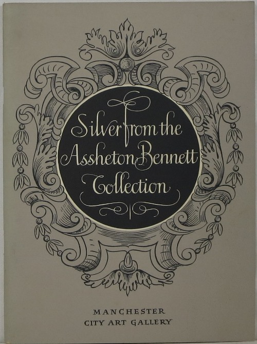 Image for Silver From the Assheton Bennett Collection