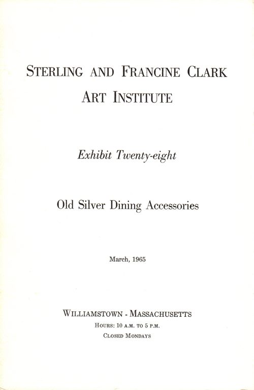 Image for An Exhibition of Old Silver Dining Accessories (Exhibit Twenty-eight)