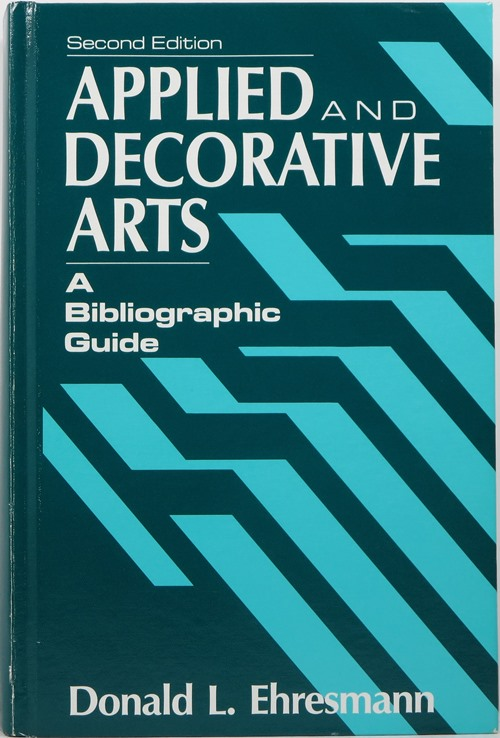 Image for Applied and Decorative Arts: A Bibliographic Guide