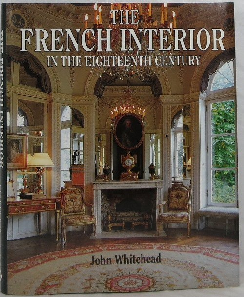 Image for The French Interior in the Eighteenth Century