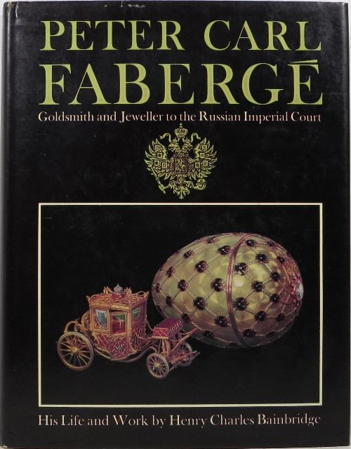 Image for Peter Carl Fabergé: Goldsmith and Jeweller to the Russian Imperial Court