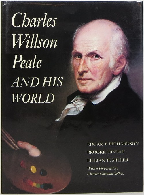 Image for Charles Willson Peale and His World