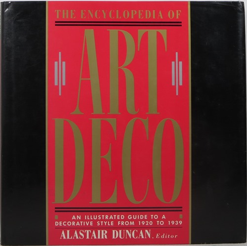 Image for The Encyclopedia of Art Deco: An Illustrated Guide to a Decorative Style from 1920 to 1939