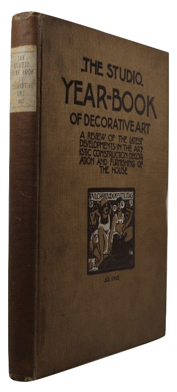 Image for The Studio Year-Book of Decorative Art 1912: A Review of the Latest Developments in the Artistic Construction, Decoration and Furnishing of the House