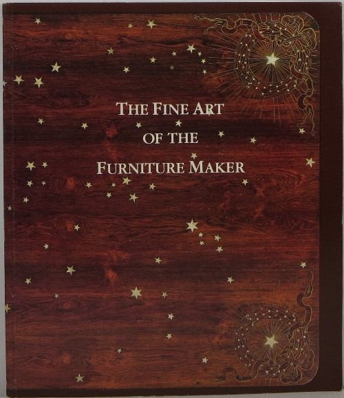 Image for The Fine Art of the Furniture Maker: Conversations with Wendell Castle, Artist, and Penelope Hunter-Stiebel, Curator, About Selected Works from the Metropolitan Museum of Art