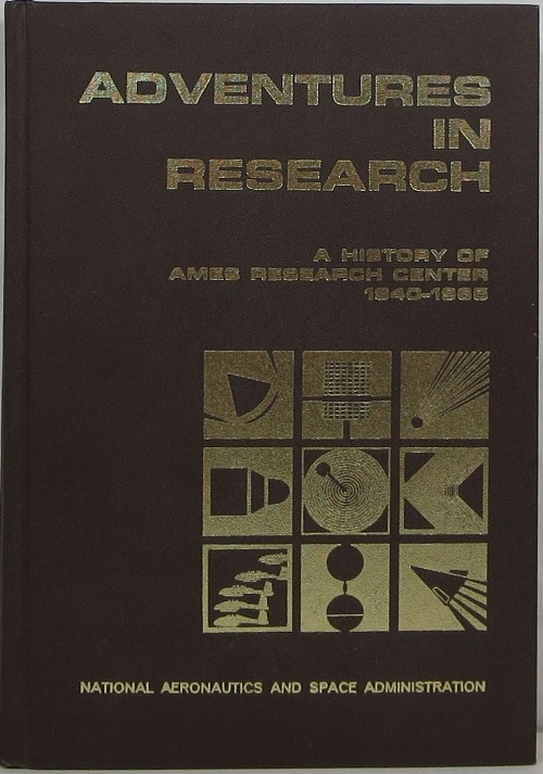 Image for Adventures in Research: A History of Ames Research Center 1940-1965