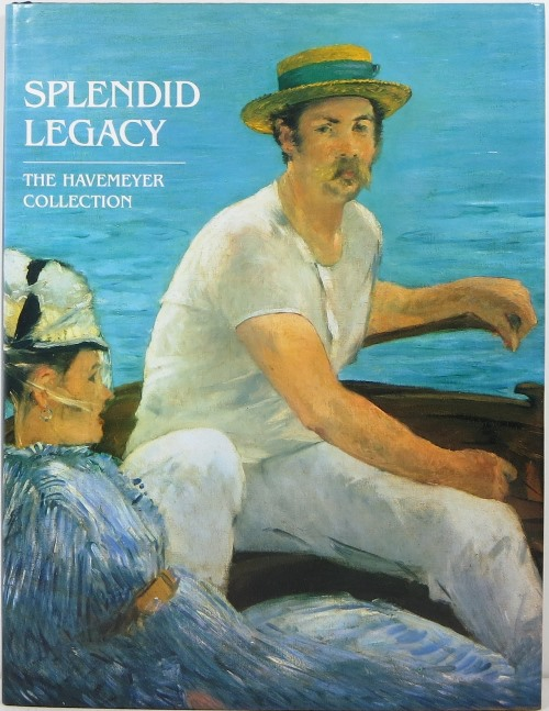 Image for Splendid Legacy: The Havemeyer Collection