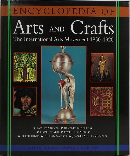 Image for The Encyclopedia of Arts and Crafts: The International Arts Movement 1850-1920