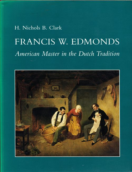 Image for Francis W. Edmonds: American Master in the Dutch Tradition