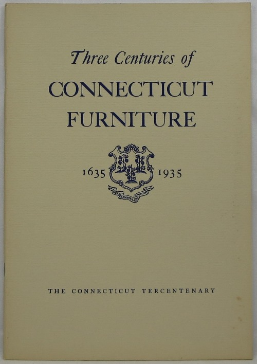 Image for Three Centuries of Connecticut Furniture 1635-1935