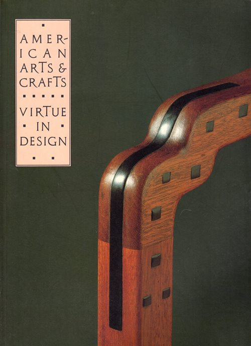 Image for American Arts & Crafts: Virtue in Design