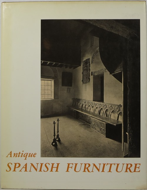 Image for Antique Spanish Furniture = Muebles Antiguos Espanoles