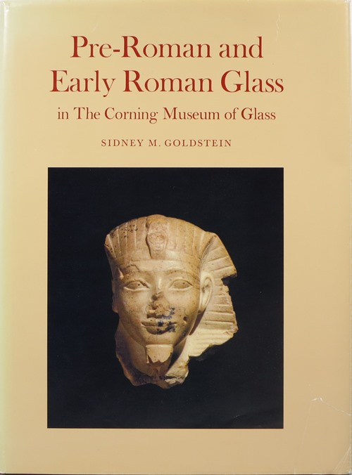 Image for Pre-Roman and Early Roman Glass in The Corning Museum of Glass