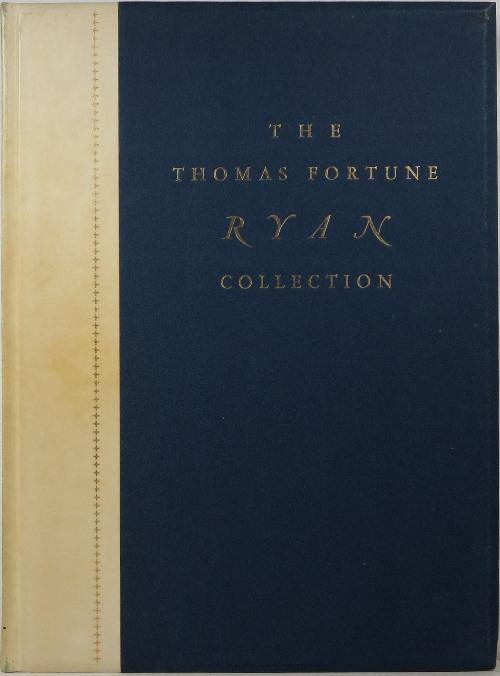 Image for Gothic and Renaissance Art: Collection of the Late Thomas Fortune Ryan, New York, November 23-25, 1933.
