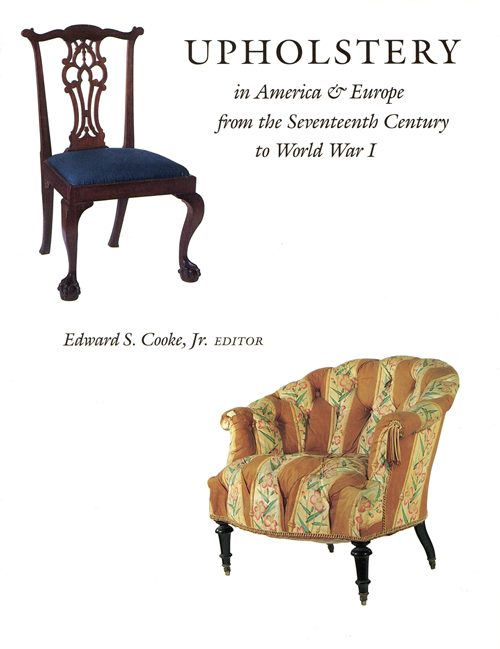 Image for Upholstery in America & Europe from the Seventeenth Century to World War I