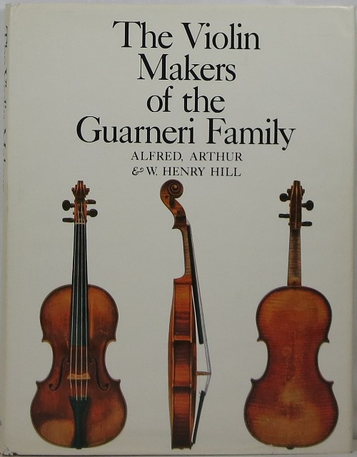Image for The Violin-Makers of the Guarneri Family, 1626-1762: Their Life and Work