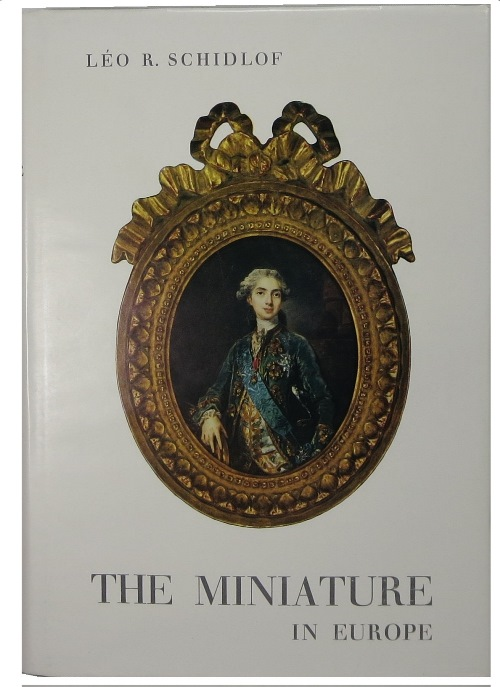 Image for The Miniature in Europe in the 16th, 17th, 18th, and 19th Centuries