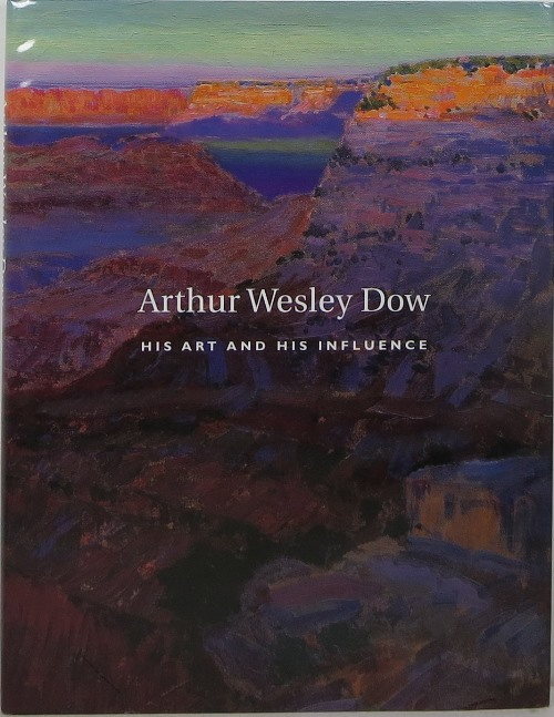 Image for Arthur Wesley Dow (1857-1922): His Art and His Influence
