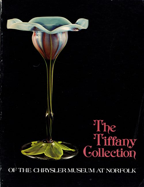 Image for The Tiffany Collection of the Chrysler Museum at Norfolk