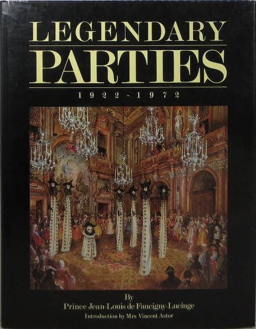 Image for Legendary Parties 1922-1972
