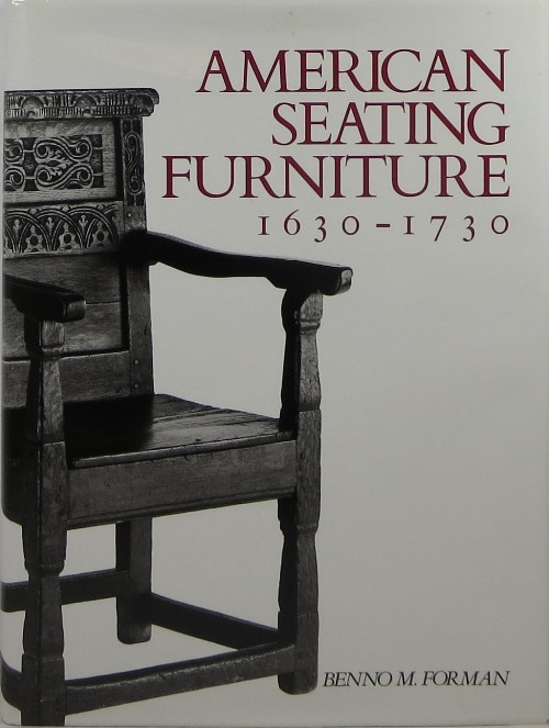 Image for American Seating Furniture 1630-1730: An Interpretive Catalogue
