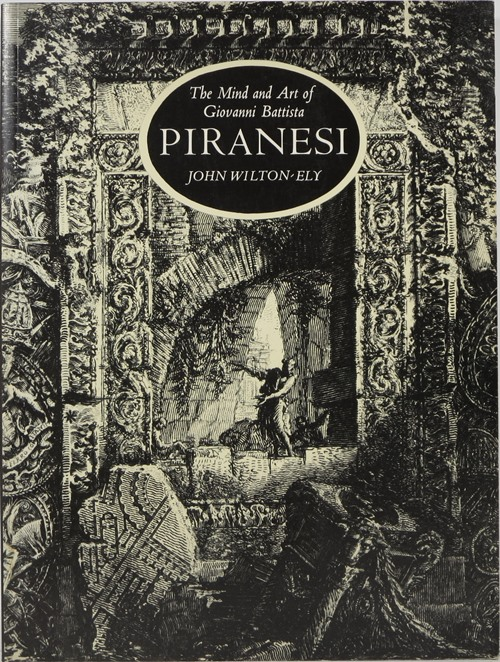 Image for The Mind and Art of Giovanni Battista Piranesi