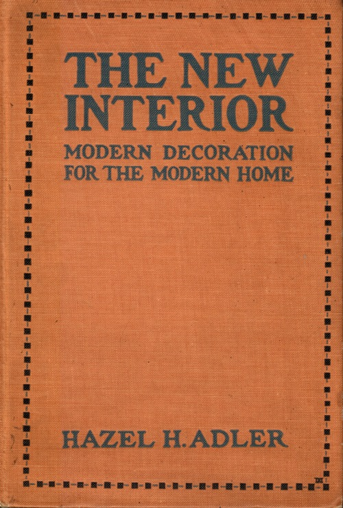 Image for The New Interior: Modern Decoration for the Modern Home