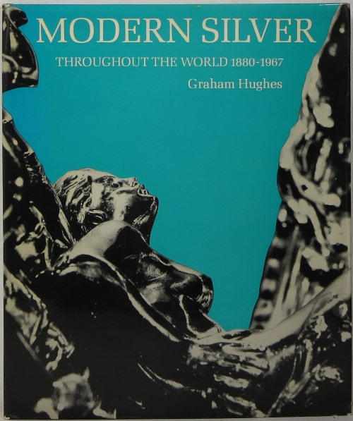 Image for Modern Silver Throughout the World 1880-1967