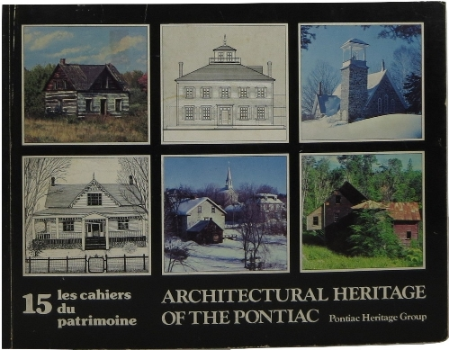 Image for Architectural Heritage of the Pontiac: les cahiers du patrimoine (Number 15)