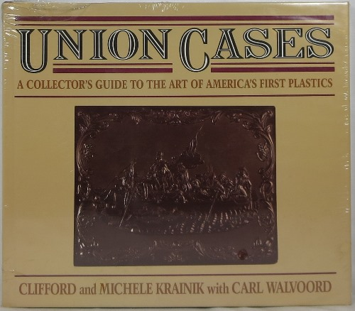Image for Union Cases: A Collector's Guide to the Art of America's First Plastics