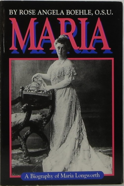 Image for Maria Longworth: A Biography