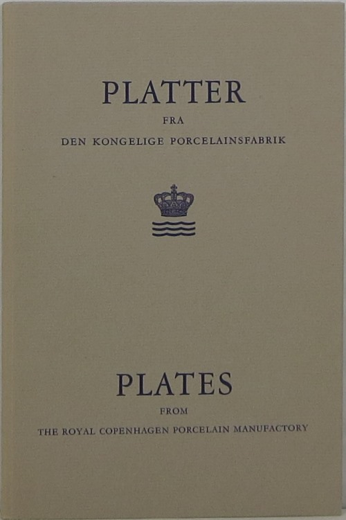 Image for Plates from the Royal Copenhagen Porcelain Manufactory = Platter fra Den Kongelige Porcelainsfabrik