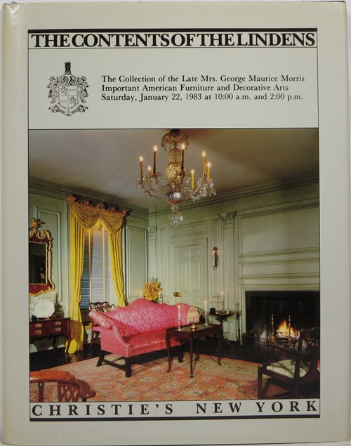 Image for The Contents of the Lindens: The Collection of the Late Mrs. George Maurice Morris: Important American Furniture and Decorative Arts, January 22, 1983