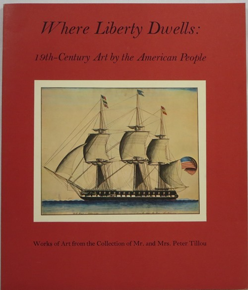 Image for Where Liberty Dwells: 19th-Century Art by the American People