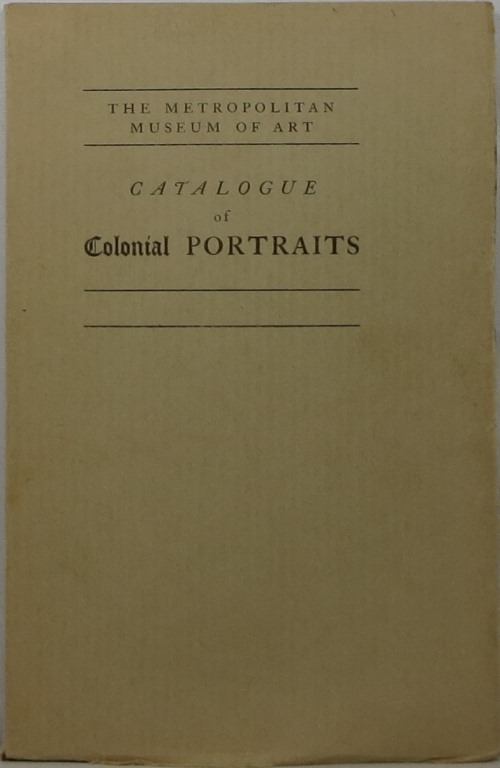 Image for Catalogue of an Exhibition of Colonial Portraits