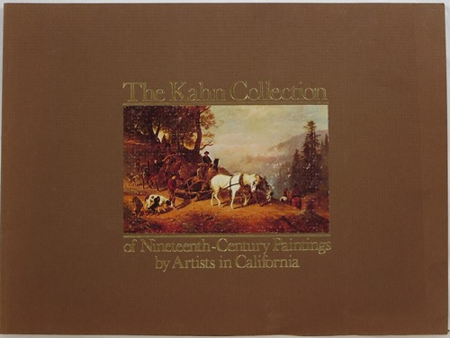 The Kahn Collection of Nineteenth-Century Paintings by Artists in California