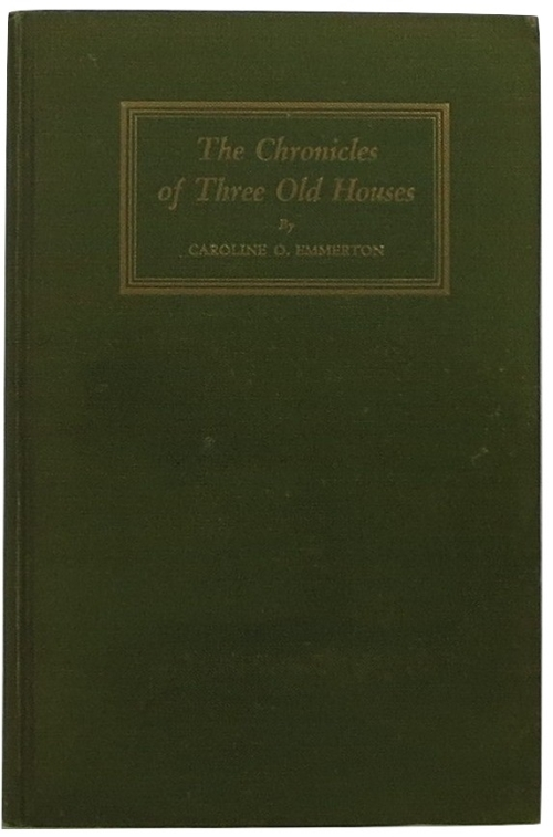 Image for The Chronicles of Three Old Houses