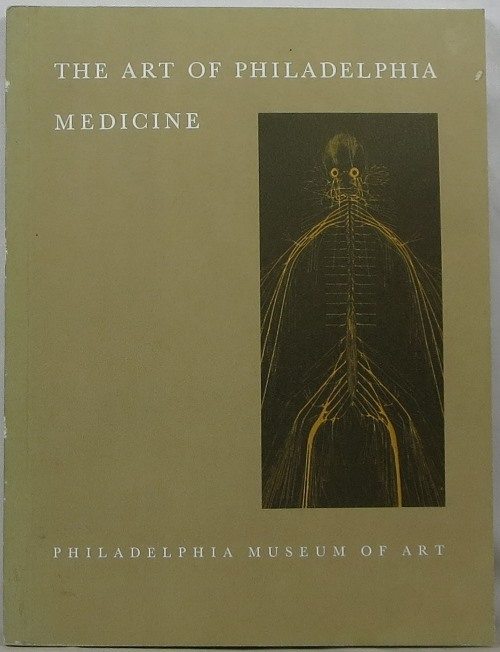 Image for The Art of Philadelphia Medicine