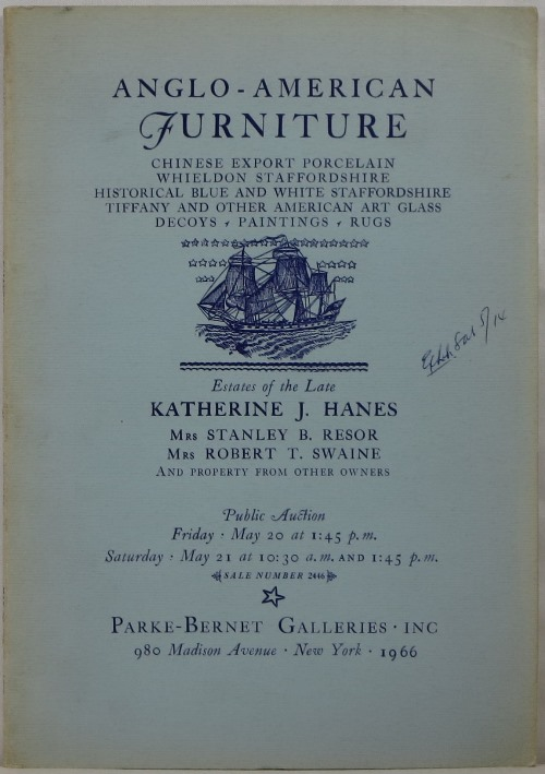 Image for Anglo-American Furniture, Chinese Export Porcelain, Whieldon Staffordshire, Historical Blue and White Staffordshire, Tiffany and Other American Art Glass, Decoys, Paintings, Rugs: Estates of the Late Katherine J. Hanes, [and others],  May 20-21, 1966