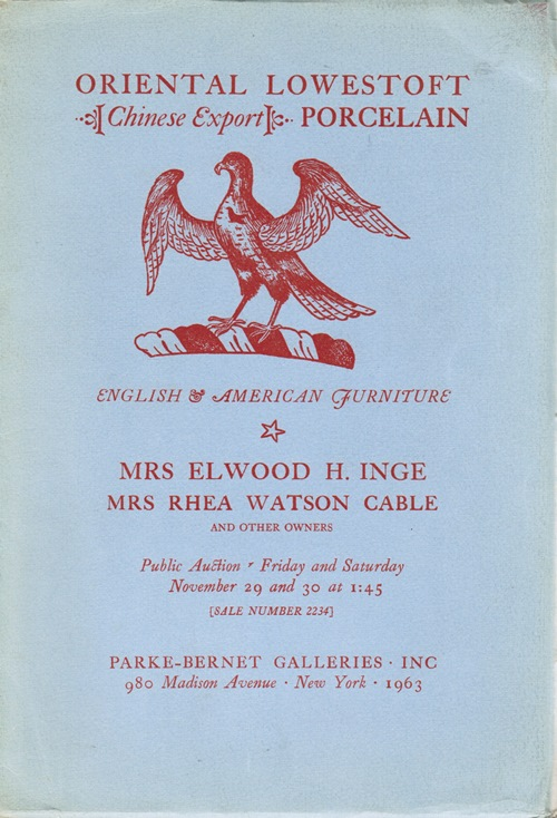 Image for Oriental Lowestoft [Chinese Export] Porcelain, English & American Furniture: Mrs. Elwood H. Inge, Mrs. Rhea Watson Cable, and Other Owners, New York, November 29 and 30, 1963 (Sale 2234)