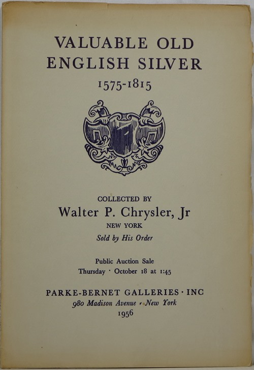 Image for Valuable Old English Silver 1575-1815: Collected by Walter P. Chrysler, Jr, New York, October 18, 1956