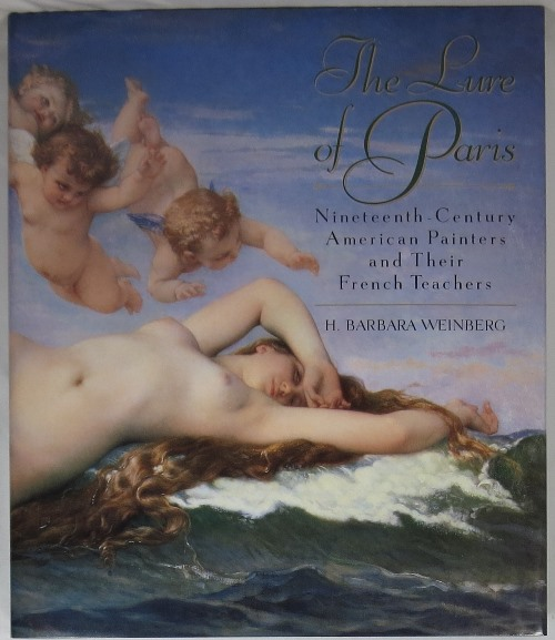 Image for The Lure of Paris: Nineteenth-Century American Painters and Their French Teachers